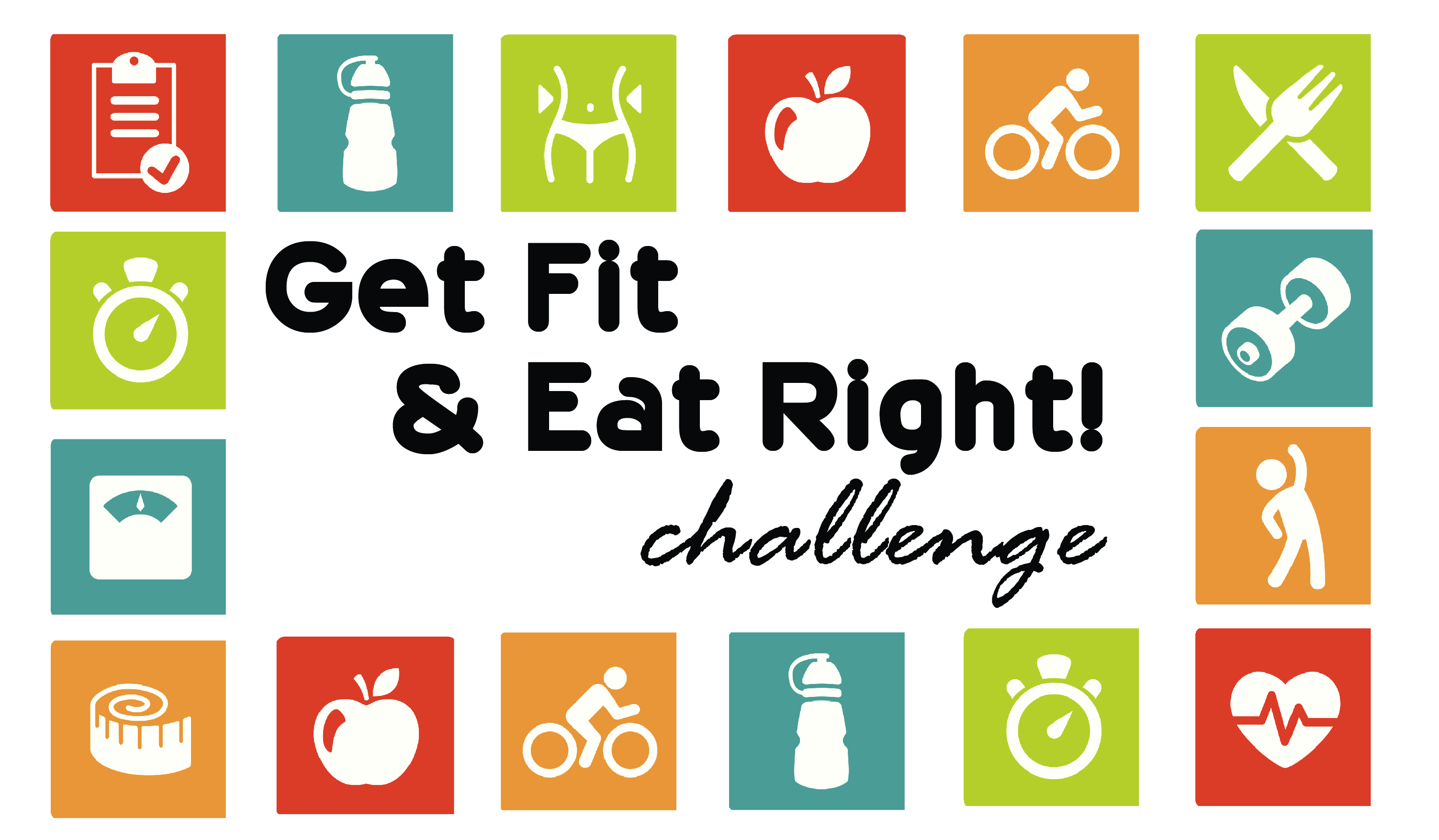 Registration Day: Get Fit & Eat Right Challenge