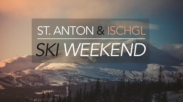 St. Anton & Ischgal Austria Snowboard & Ski Weekend