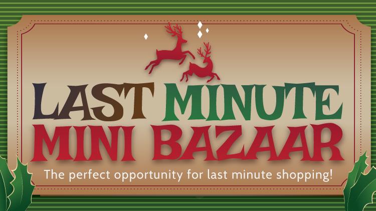 Last Minute Mini Bazaar