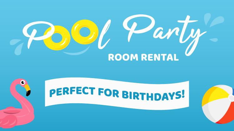 Pool Party Room Rental