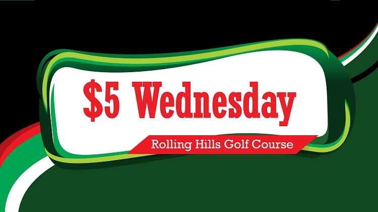 Five Dollar Wednesday