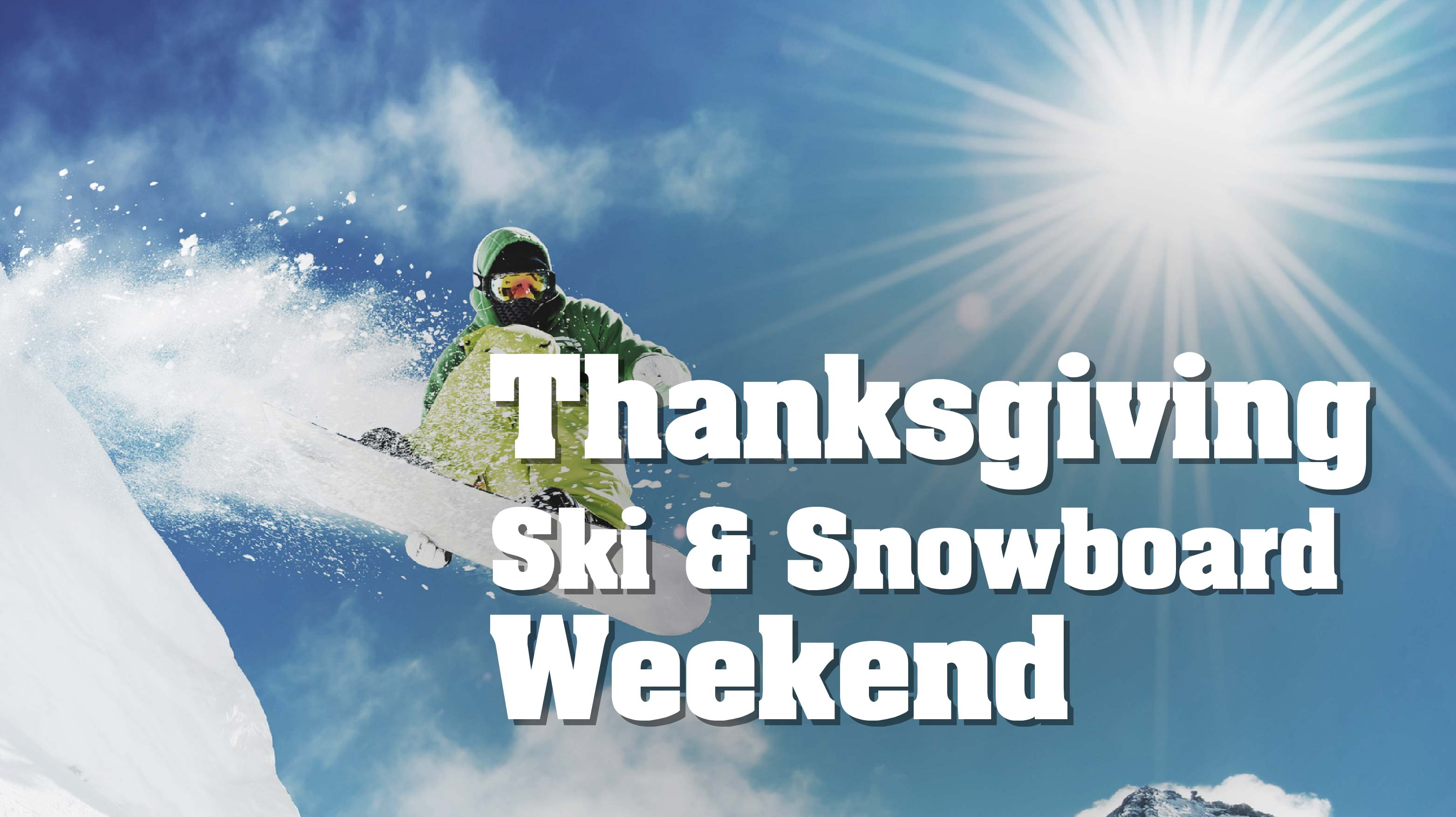 Thanksgiving Ski & Snowboarding in Austria