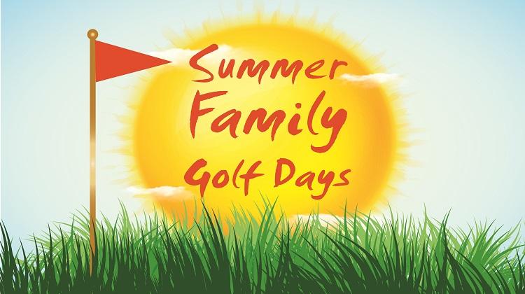 Summer Family Golf Days