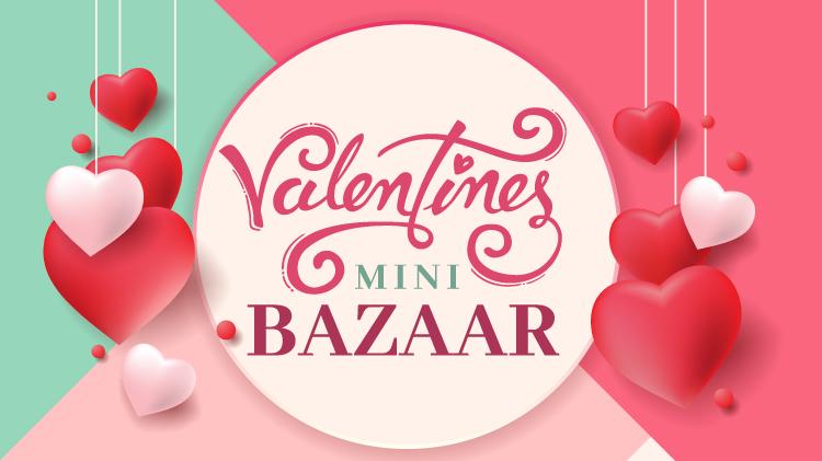 Valentines Mini Bazaar