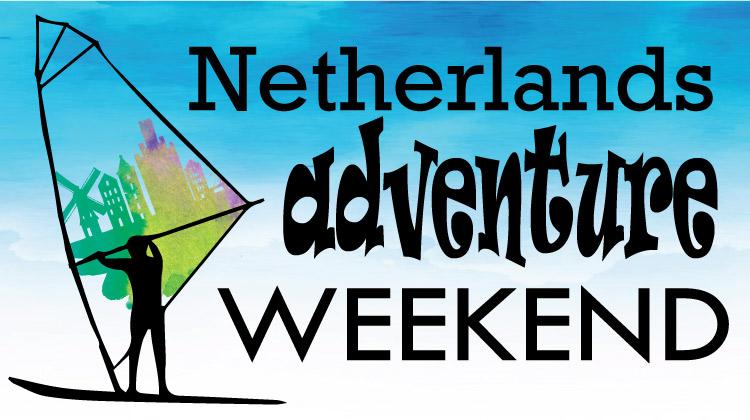 Netherlands Adventure Weekend