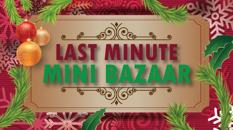 Last Minute Mini Bazaar