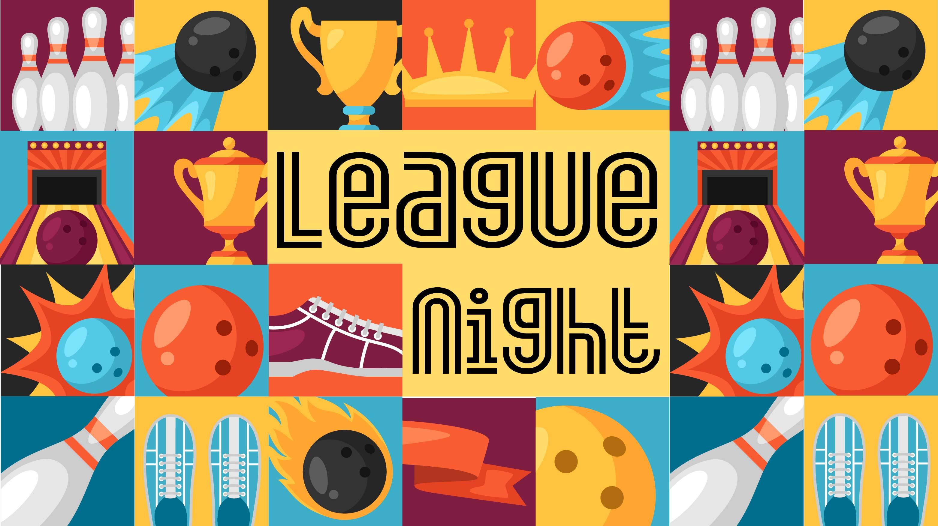 League Night