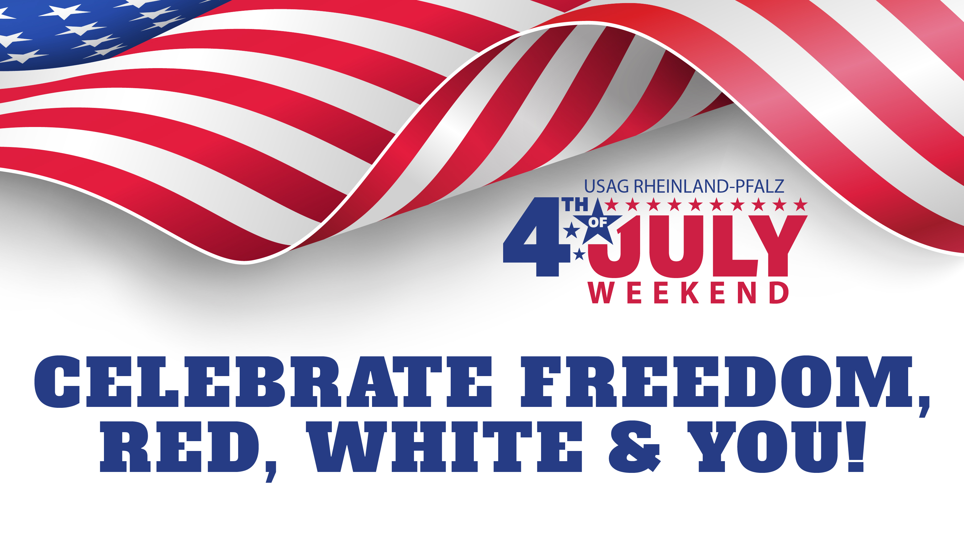 Celebrate Freedom, Red, White, and You!