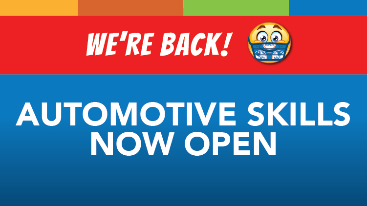 Auto Skills Centers Now Open