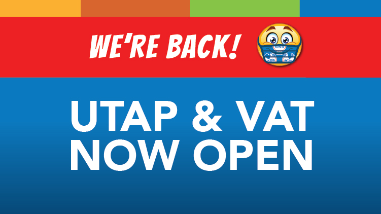 UTAP & VAT Now Open