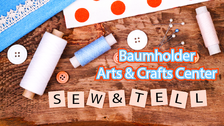 Sew & Tell Classes