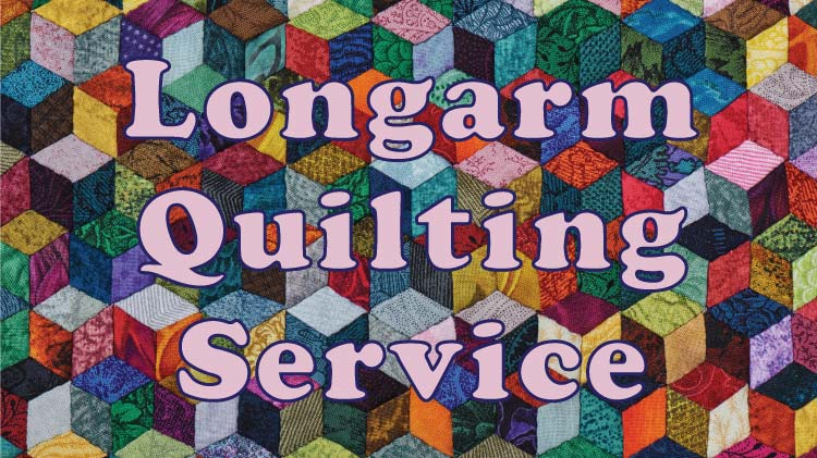 Longarm Quilting Services Available