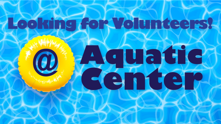 Aquatic Center Looking for Volunteers