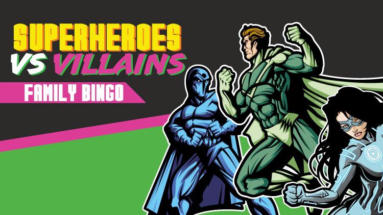 Family Bingo - Superheros Vs Villains Edition