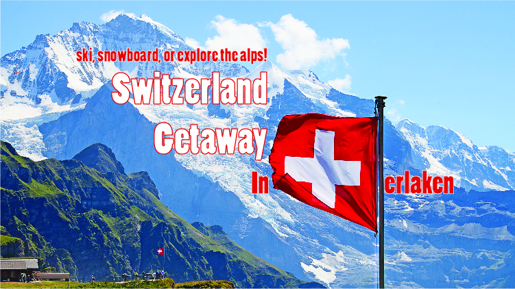 Interlaken Switzerland Getaway Weekend