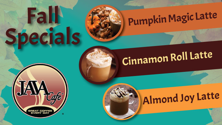 Java Cafe Fall Specials
